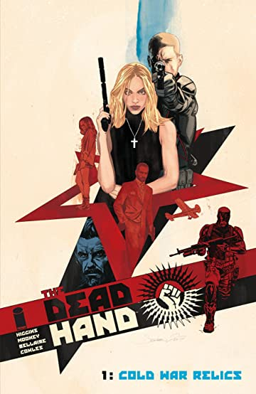 The Dead Hand Vol. 1: Cold War Relics