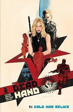 The Dead Hand Vol. 1: Cold War Relics