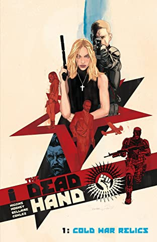 The Dead Hand Tome 1: Cold War Relics