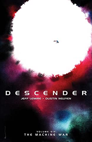 Descender Tome 6: The Machine War