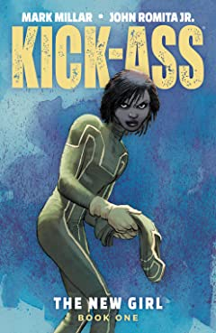 Kick-Ass: The New Girl Tome 1