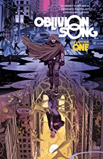 Oblivion Song by Kirkman & De Felici Vol. 1