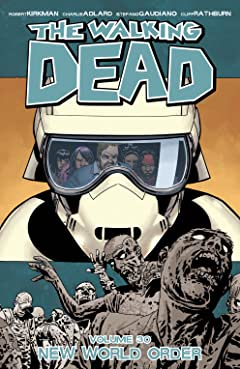 The Walking Dead Vol. 30: New World Order