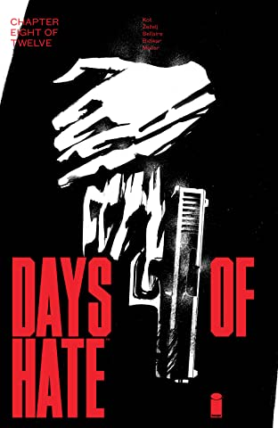 Days Of Hate No.8