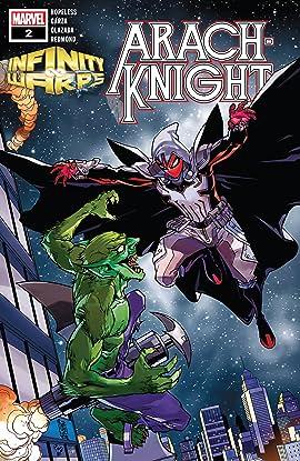Infinity Wars: Arachknight (2018) #2 (of 2)