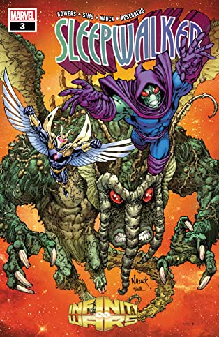 Infinity Wars: Sleepwalker (2018) #3 (of 4)