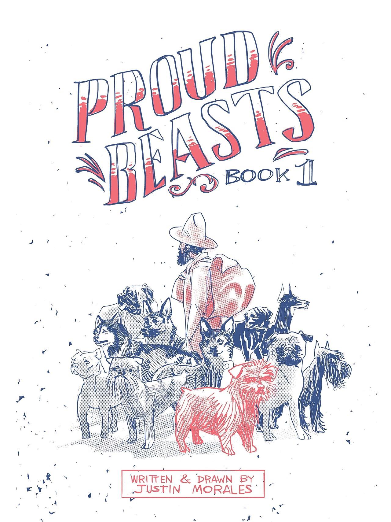 Proud Beasts Vol. 1