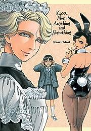 Kaoru Mori: Anything and Something