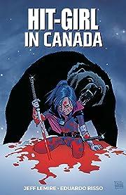 Hit-Girl Vol. 2: In Canada