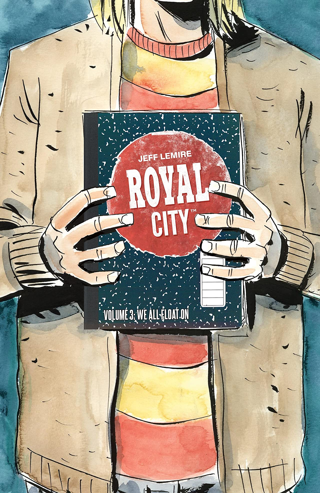 Royal City Tome 3: We All Float On