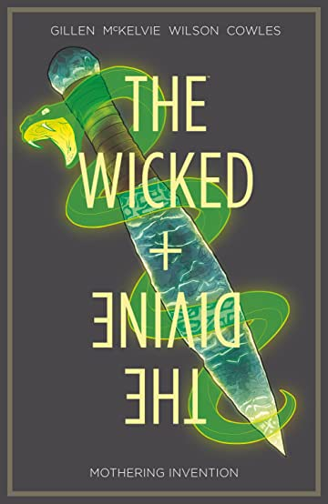 The Wicked + The Divine Tome 7: Mothering Invention