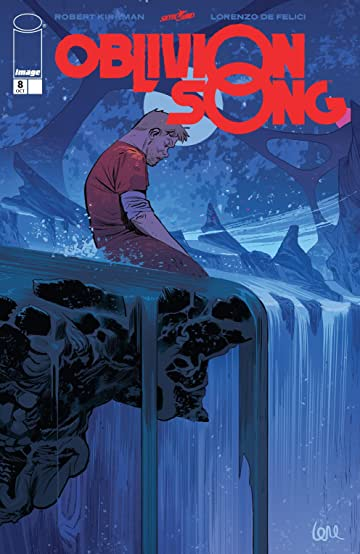 Oblivion Song By Kirkman & De Felici No.8