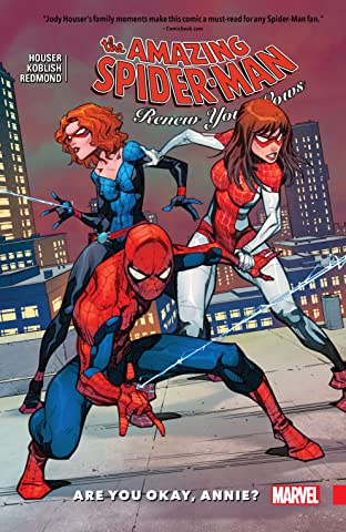 Amazing Spider-Man: Renew Your Vows Tome 4: Are You Okay, Annie?