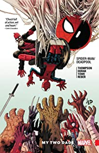 Spider-Man/Deadpool Vol. 7: My Two Dads