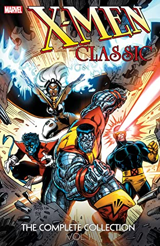 X-Men Classic: The Complete Collection Tome 1