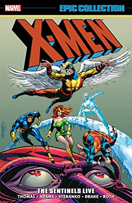 X-Men Epic Collection: The Sentinels Live
