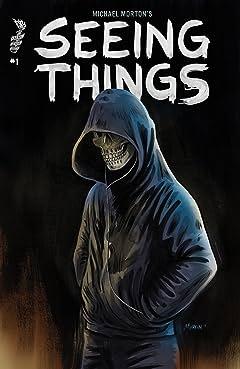 Seeing Things #1