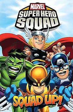 Super Hero Squad Tome 3: Squad Up