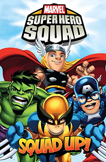 Super Hero Squad Vol. 3: Squad Up