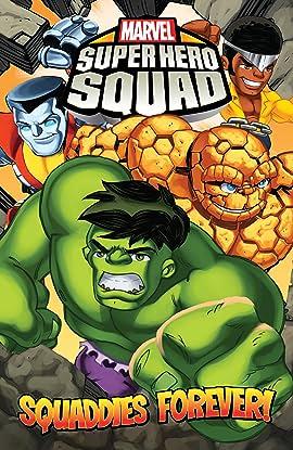 Super Hero Squad Vol. 4: Squaddies Forever