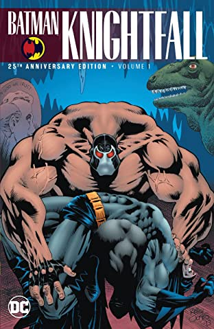 Batman: Knightfall Tome 1: (25th Anniversary)