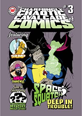 The Charmingly Chaotic Cavalcade of Comics #3