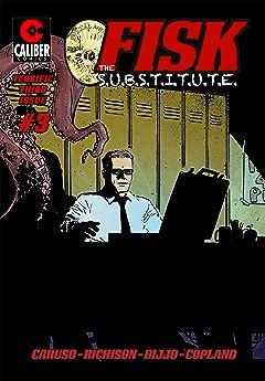 FISK the S.U.B.S.T.I.T.U.T.E. #3
