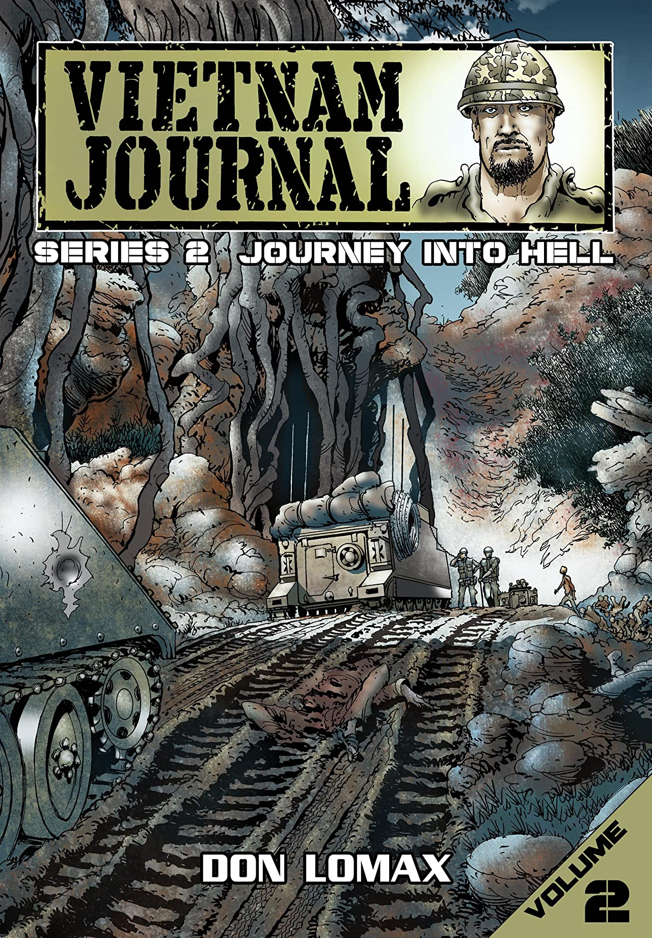 Vietnam Journal: Series Two - Journey into Hell Vol. 2