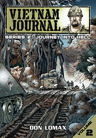 Vietnam Journal Series Two Vol. 2: Journey Into Hell