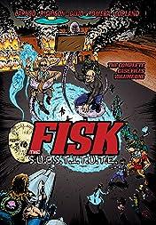 FISK the S.U.B.S.T.I.T.U.T.E.