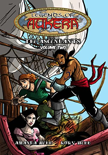 Legends of Aukera: The Ascendants Vol. 2