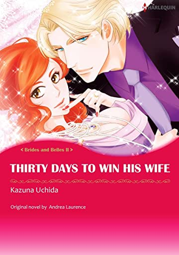 Thirty Days To Win His Wife Vol. 2: Brides and Belles