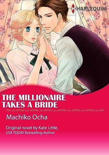 The Millionaire Takes A Bride