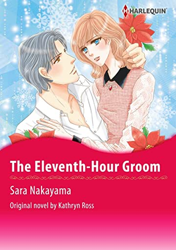 The Eleventh-Hour Groom