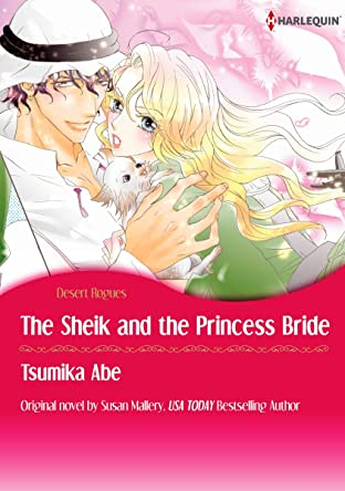 The Sheik & The Princess Bride Vol. 8: Desert Rogues