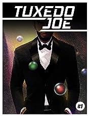 Tuxedo Joe #1