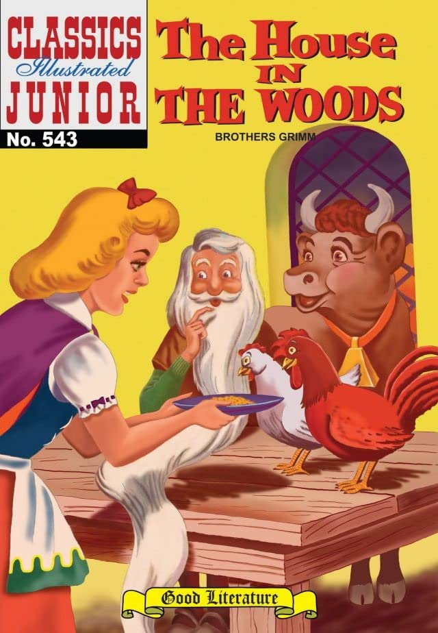 Classics Illustrated Junior #543: House in the Woods