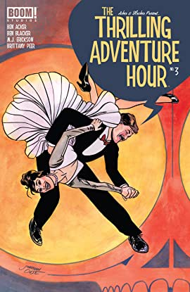 The Thrilling Adventure Hour (2018-) No.3