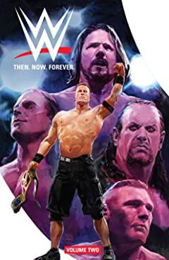 WWE: Then. Now. Forever. Vol. 2