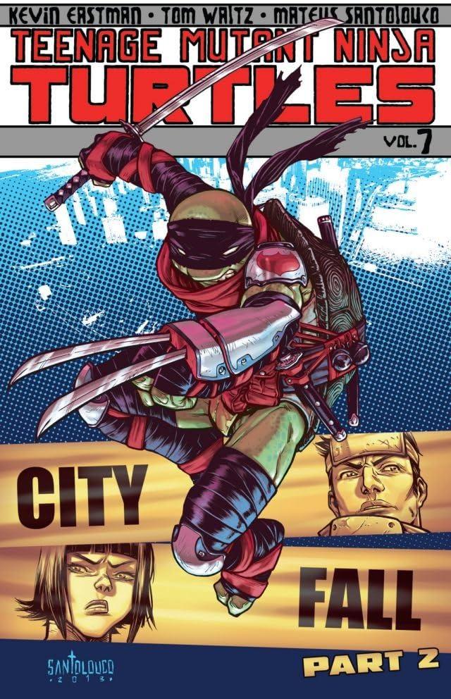 Teenage Mutant Ninja Turtles Vol. 7: City Fall, Part 2