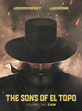 The Sons of El Topo Tome 1: Cain