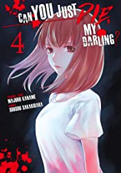 Can You Just Die, My Darling? Vol. 4