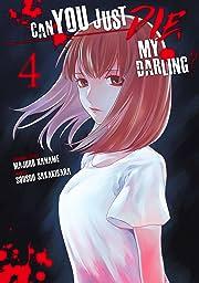 Can You Just Die, My Darling? Vol. 4