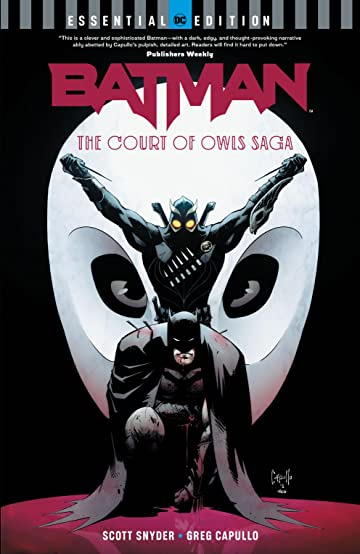 Batman: The Court of Owls Saga: (DC Essential Edition)