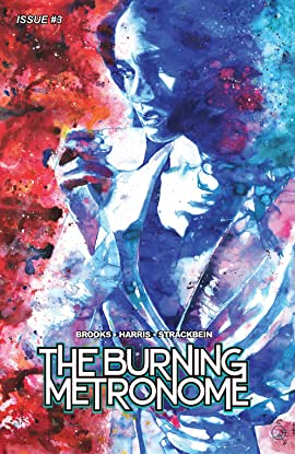 The Burning Metronome #3
