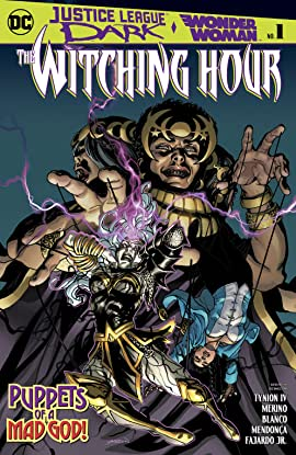 Justice League Dark and Wonder Woman: The Witching Hour (2018-) #1