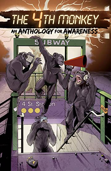 The 4th Monkey: An Anthology for Awareness