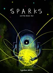 Sparks and the Fallen Star