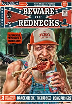 DoggyBags Présente Tome 3: Beware of Rednecks