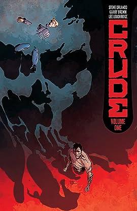 Crude Vol. 1